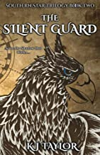 The Silent Guard (The Southern Star Book 2)