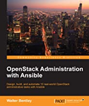 OpenStack Administration with Ansible (English Edition)