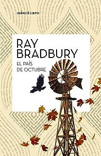 El país de octubre (Bibliotecas de Autor) (Spanish Edition)