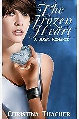 The Frozen Heart: A BDSM Romance (The Aerie Doms Book 2) Kindle Edition
