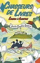 Chasseurs de livres - Tome 3 : Évasion à Alcatraz (R Jeunesse) (French Edition)