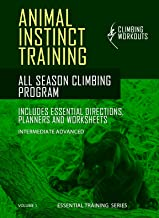 Animal Instinct - Climbing Training Program: Climbing is not just an animal skill shared in between many species, it is a survival tool that allowed our primitive ancestors