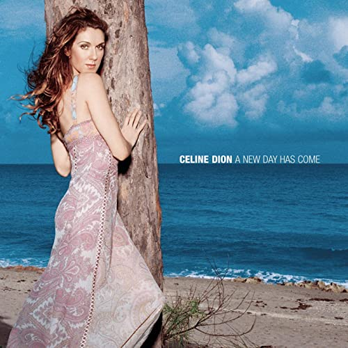 A New Day Has Come by Celine Dion on Amazon Music - Amazon com