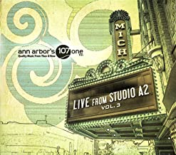 LIVE from STUDIO A2: Vol. 3 -- A Benefit CD for the Michigan Theater