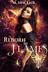 Reborn In Flames Kindle Edition