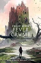 Fever Crumb (Fever Crumb Triology Book 1) (English Edition)