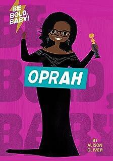 Be Bold, Baby: Oprah