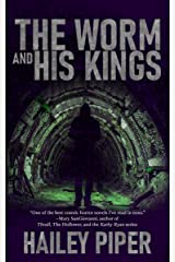 The Worm and His Kings Kindle Edition