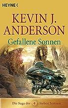 Gefallene Sonnen: Die Saga der Sieben Sonnen 4 (Die Saga der Sieben Sonnen-Romane) (German Edition)