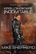 Kris Longknife: Indomitable