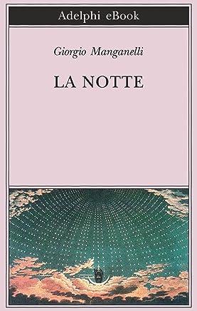 La notte (Biblioteca Adelphi Vol. 326)