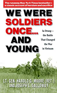 We Were Soldiers Once... and Young: Ia Drang – the Battle That Changed the War in Vietnam