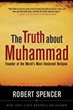 robert spencer the truth about muhammad