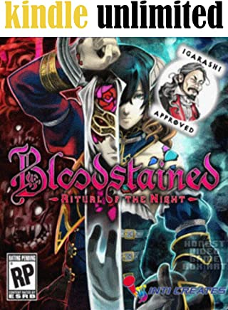 Bloodstained Ritual of the Night - Updated Guide - Complete walkthrough - Final Tips, Tricks, Cheats, Hack