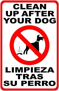 Bilingual Please Clean Up after Dog Sign. 9x12 Metal. English & Spanish. Limpieza Tras Perro. Made in the U.S.A.
