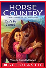 Can't Be Tamed (Horse Country #1) Kindle Edition