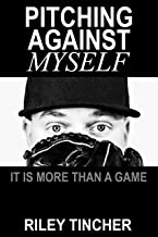 Pitching Against Myself: It Is More Than a Game