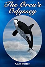 The Orca's Odyssey: A chapter book for early readers