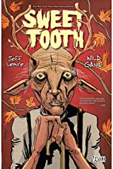 Sweet Tooth Vol. 6: Wild Game Kindle Edition