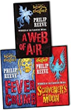 Phillip Reeve Mortal Engines 3 Books Collection Pack Set RRP: £20.97 (A Web of Air, Scrivener's Moon, Fever Crumb)