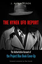 The Hynek UFO Report: The Authoritative Account of the Project Blue Book Cover-Up (MUFON)