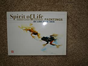 Spirit of Life (Watercolor & Chinese Paintings)