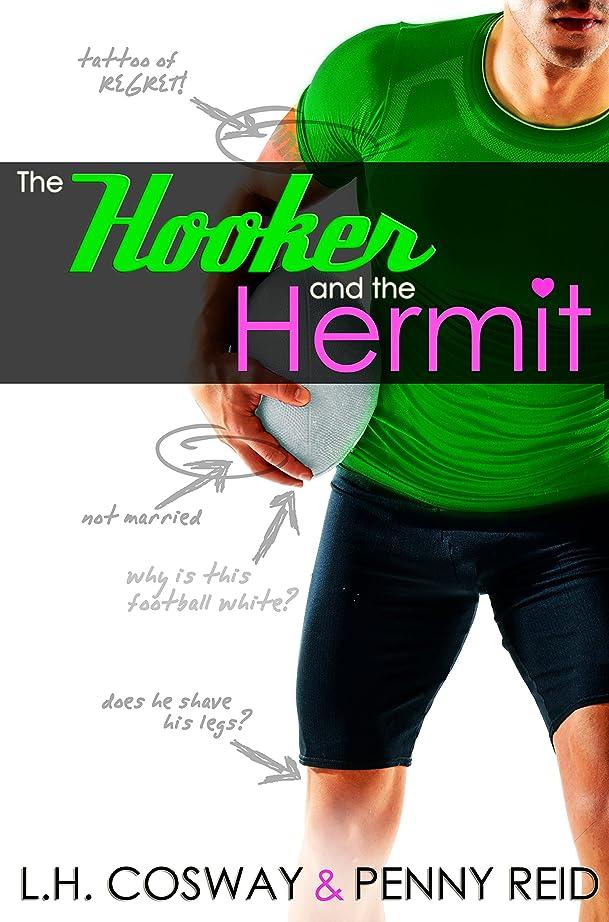 いろいろ寮靴The Hooker and the Hermit (Rubgy Book 1) (English Edition)