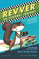 Revver the Speedway Squirrel Kindle Edition