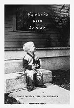 Espacio para soñar (Spanish Edition)