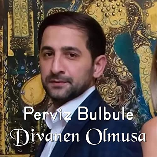 Divanen Olmusam By Perviz Bulbule Featuring Turkan Velizade On Amazon Music Amazon Com