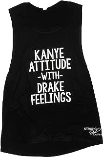 SGC Women's Kanye Attitude with Drake Feelings Muscle Tank
