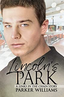 Lincoln's Park (Links In the Chain Book 1)
