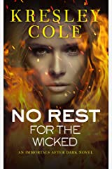 No Rest for the Wicked (Immortals After Dark Book 3) Kindle Edition