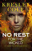 No Rest for the Wicked (Immortals After Dark Book 3)