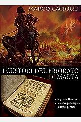 I custodi del Priorato di Malta (Ethan Davila series Vol. 7) Formato Kindle