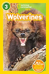 National Geographic Readers: Wolverines (L3) Kindle Edition