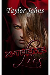 X-Treme Lies, book two (Book 2) Kindle Edition