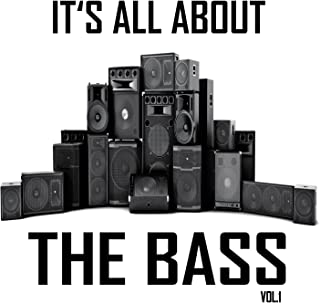It's All About the Bass, Vol. 1 (Hardstyle Meets Electro Bass)