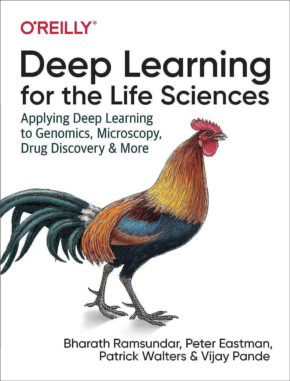 合併キノコラベDeep Learning for the Life Sciences: Applying Deep Learning to Genomics, Microscopy, Drug Discovery, and More (English Edition)