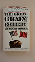 The Great Grain Robbery