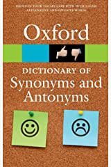 The Oxford Dictionary of Synonyms and Antonyms (Oxford Quick Reference) Pocket Book