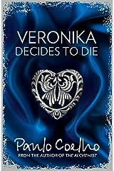 Veronika Decides to Die Kindle Edition