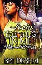 Lovin' The Thug In Me : Ashasd and Brooklyn