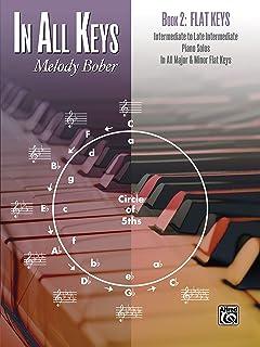 In All Keys -- Flat Keys, Bk 2: Intermediate to Late Interme