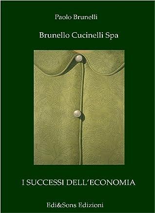 Brunello Cucinelli Spa: Il re del cashmere