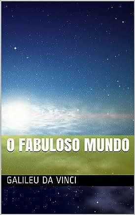 O fabuloso mundo (O universo Livro 1)