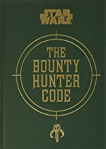 Star Wars®: The Bounty Hunter Code (Star Wars (Chronicle))