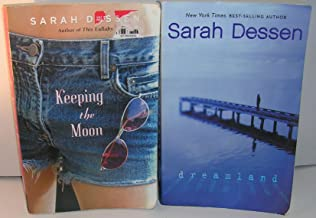 Author Sarah Dessen Two Book Bundle Includes: Keeping the Moon and dreamland