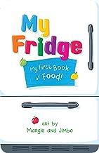 My Fridge: My First Book of Food (English Edition)