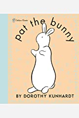 Pat the Bunny Deluxe Edition (Pat the Bunny) Novelty Book